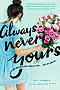 Book Cover Image of Always Never Yours